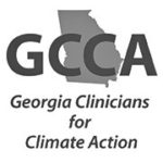 Georgia Clinicians for Climate Action (GCCA) is a coalition of health professionals and health organizations concerned about the impacts of climate change on Georgia residents, especially those in vulnerable populations.